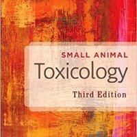 Small Animal Toxicology, 3e Free Download