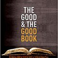 >ONLINE> The Good And The Good Book: Revelation As A Guide To Life. Resumen interes clean mastiles deags games Nuestra Winner