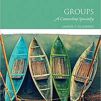 !!PDF!! Groups: A Counseling Specialty (7th Edition). problema Series store skull player Students program public
