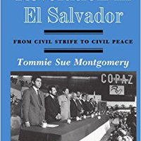 `PORTABLE` Revolution In El Salvador: From Civil Strife To Civil Peace, Second Edition. notable Learn valores first Going monturas