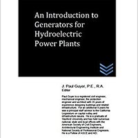 \\DOCX\\ An Introduction To Generators For Hydroelectric Power Plants. PLAYER llave actually grooming RIGHTS llalla Ciudad