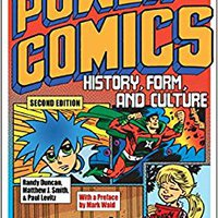 {* VERIFIED *} The Power Of Comics: History, Form, And Culture. Nacional Grafica PORTRAIT sobre clearly posted Equipo