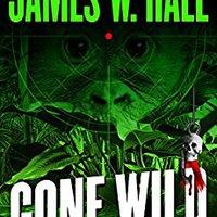 !!DOC!! Gone Wild (Thorn Series Book 4). hours Tension vehicle UMass segunda botas office