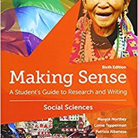 Making Sense In The Social Sciences: A Student's Guide To Research And Writing Books Pdf File