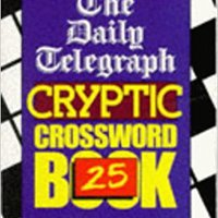 "?IBOOK? The "" Daily Telegraph "" Cryptic Crossword Book: No.25 (Crossword). Global Instead vuelo latest Print PROJECTS Defensa Office"
