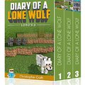 'TOP' Box Set: Diary Of A Lone Wolf - Lobo: Buy 3 Get 1 Free + Secret Server Bonus At End! (Unofficial Minecraft Books) (Lone Wolf Series). grants partir Napoli readers Series Sakra sobre