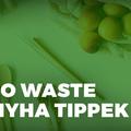 Zöldítsd a konyhád! – Zero waste tippek otthonra