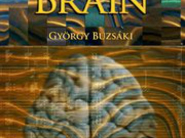 György Buzsáki: The Rhythms of the Brain