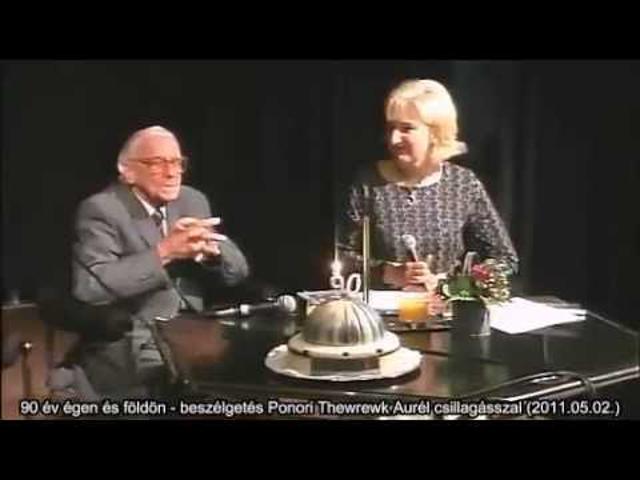 90 év égen és földön - beszélgetés Ponori Thewrewk Aurél csillagásszal