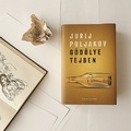 A kötet, amiről érdemes beszélni (Megjegyezni!) – Jurij Poljakov: Gödölye tejben