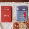 Egy különös anya-lánya kapcsolat története ⇒ Elena Ferrante: Tékozló szeretet