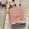 """""""Boldogságot maga az élet, nem pedig a keresése ad"""" – Katja Pantzar: Sisu és én"""