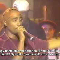 2Pac az MTV Jams Live-ban (Magyar Felirattal)