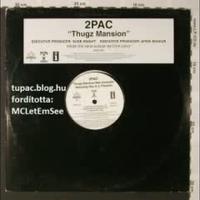 Thugz Mansion (OG+Demo) (Magyar Felirattal)