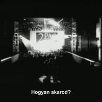How Do U Want It (Magyar Felirattal)