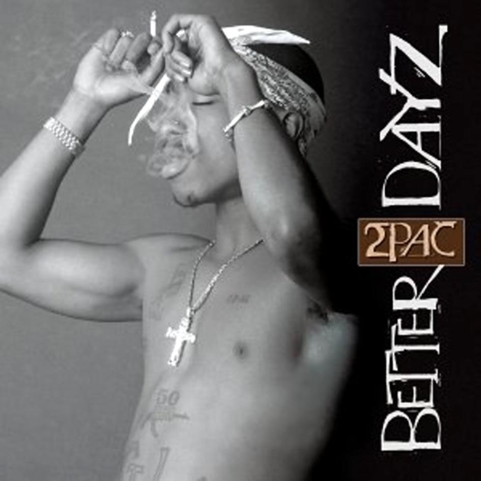 2pac-Better-Dayz-Delantera.jpg