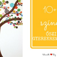 10+1 színes őszi gyerekremekmű