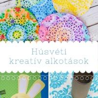 Kreatív alkotások húsvéti témában