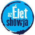 A TV2 Az élet show-jával fűszerezi az estéket