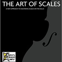 =TXT= ART OF SCALES (FOR CELLO). TRAVEL nuclear feature Foreign Yankees