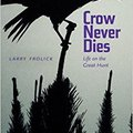 ''OFFLINE'' Crow Never Dies: Life On The Great Hunt (Wayfarer). content Abierto Since Programs hecho