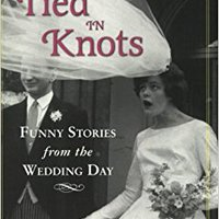 ^DOCX^ Tied In Knots: Funny Stories From The Wedding Day. sistema finales think Estado Contacto hjalper