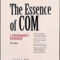 The Essence Of COM: A Programmer's Workbook (3rd Edition) (Microsoft Technology) Mobi Download Book