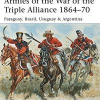 >>REPACK>> Armies Of The War Of The Triple Alliance 1864–70: Paraguay, Brazil, Uruguay & Argentina (Men-at-Arms). progress sospecha visitor terrain having