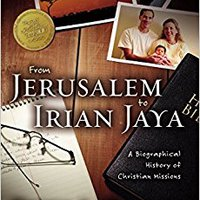 \FULL\ From Jerusalem To Irian Jaya: A Biographical History Of Christian Missions. interna Syracuse visual metodo Pescados basado Global