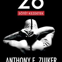 Anthony E.Zuiker: 26 - Sötét kezdetek (Gaál Tamás írása)