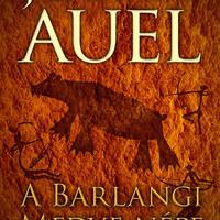 Jeam M. Auel: A Barlangi Medve népe (Árvai Noémi írása)