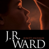 J. R. Ward - Bukott Angyalok 1. - Kapzsiság (Borbás Barbara írása)