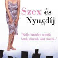 Jane Juska: Szex és Nyugdíj (Csajkovszky Krisztina írása)