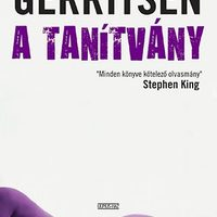 Tess Gerritsen: A tanítvány (Blaskó Levente írása)