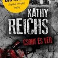 Kathy Reichs: Csont és vér (Horváth Zelmira írása)