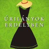 Ugron Zsolna: Úrilányok Erdélyben (Kocsír Anikó írása)