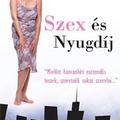 Jane Juska: Szex és Nyugdíj (Czímer Krisztina írása)