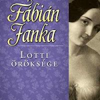 Fábián Janka: Lotti öröksége (Nagy Vanda írása)