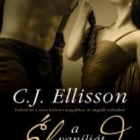 C.J. Ellisson: Élvezd a vaníliát (Káposznyák Viktória írása)