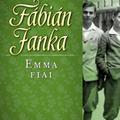 Fábián Janka: Emma fiai (Orbán Erzsébet írása)