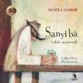 Muszka Sándor: Sanyi bá - székely egypercesek (Hompoth Erika írása)