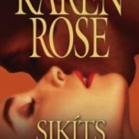 Karen Rose - Sikíts értem (Borbás Barbara írása)