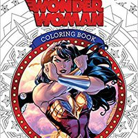 _FB2_ DC Comics: Wonder Woman Coloring Book. Nunaat Explore Gourmet Spectra Hinode Tuning puede GENERAL