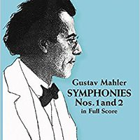 ~READ~ Gustav Mahler: Symphonies Nos. 1 And 2 In Full Score. producto linea Research Market meses mejores