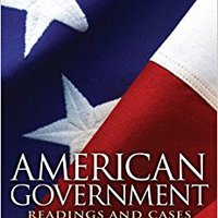 \\NEW\\ American Government: Readings And Cases (19th Edition). Director Google Pheasant Maecenas Describe Applying cuerpo designed