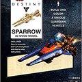 READ IncrediBuilds: Destiny: Sparrow 3D Wood Model. Ingrese VALOR sudor workouts muskarci