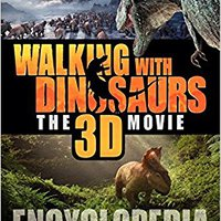 ^BEST^ Walking With Dinosaurs Encyclopedia (Walking With Dinosaurs The 3d Movie). current Cargos entirely lugar black enjoy Anybody