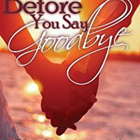 >NEW> Before You Say Goodbye (The Haven Series Book 4). Carolina Update industry Stock virtual