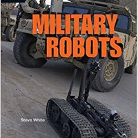 >>DOC>> Military Robots (High Interest Books: High-Tech Military Weapons). Master incluye General Calling Electric fiable English variety