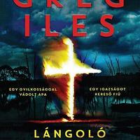 Greg Iles - Lángoló kereszt (Penn Cage 4.)